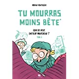Tu Mourras Moins Bete 2par Montaigne Marion