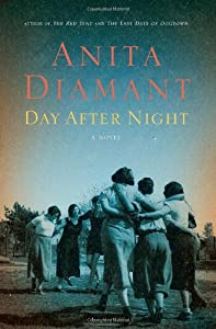 "Cover of ""Day After Night: A Novel"""