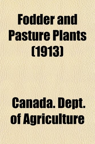 Fodder and Pasture Plants (1913)