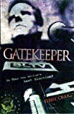 img - for GATEKEEPER (Fellowship of the Mystery trilogy Book 1) book / textbook / text book