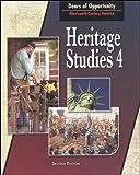 Heritage Studies 4 for Christian Schools: Doors of Opportunity:Nineteenth-Century America