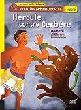 Hercule contre Cerbère. Ma première mythologie