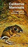 img - for California Mammals (California Natural History Guides) by Jameson, E. W., Peeters, Hans J. (1989) Paperback book / textbook / text book