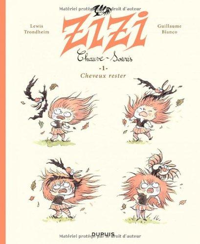 Zizi, chauve-souris (1) : Cheveux rester