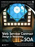 img - for Web Service Contract Design and Versioning for SOA book / textbook / text book