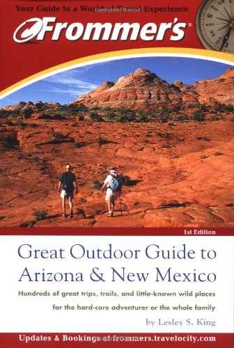 Frommer'S Great Outdoor Guide To Arizona & New Mexico