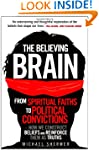 The Believing Brain: From Spiritual F...