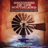 Brothers of the Southland Blue Sunrise