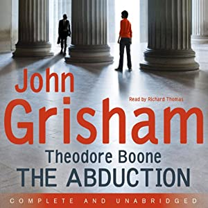 Theodore Boone: The Abduction | [John Grisham]