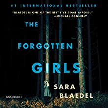 The Forgotten Girls (       UNABRIDGED) by Sara Blaedel Narrated by Christine Lakin