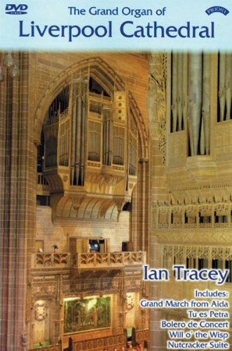 The Grand Father Willis Organ of Liverpool Cathedral [2007] [DVD]