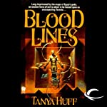 Blood Lines: Blood, Book 3 (       UNABRIDGED) by Tanya Huff Narrated by Justine Eyre