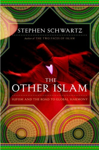 The Other Islam: Sufism and the Road to Global Harmony, STEPHEN SCHWARTZ