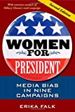 Women for President, Second Edition: Media Bias in Nine Campaigns