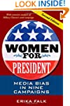 Women for President, Second Edition:...