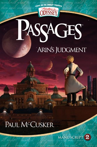 Arin's Judgment (Adventures in Odyssey Passages (Quality))