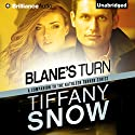Blane's Turn: Kathleen Turner (       UNABRIDGED) by Tiffany Snow Narrated by Luke Daniels