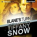 Blane's Turn: Kathleen Turner | Tiffany Snow