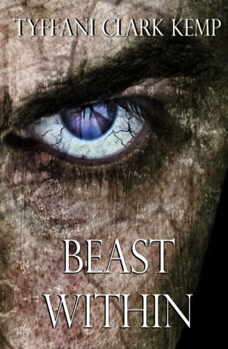 Beast Within (The Beasty Series) (Volume 1)