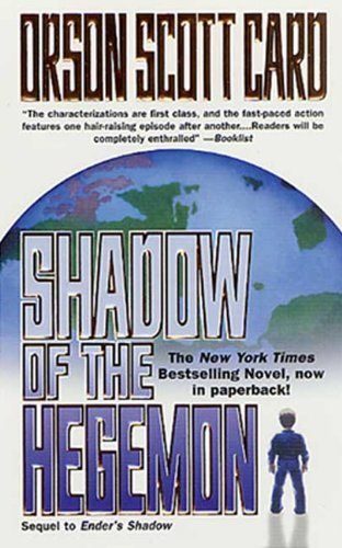 Shadow Of The Hegemon (Turtleback School & Library Binding Edition) (Ender's Shadow) by Orson Scott Card (2001-12-01)