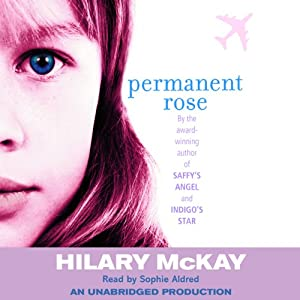 Permanent Rose: Casson Family, Book 3 | [Hilary McKay]