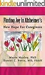 Finding Joy In Alzheimer's: New Hope...