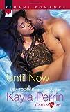 Until Now (Harlequin Kimani Romance\Harts in Love)