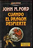 Cuando El Dragon Despierte/the Dragon Waiting (Spanish Edition) (8427010672) by Ford, John M.