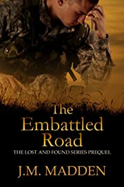 The Embattled Road (Lost and Found Series)