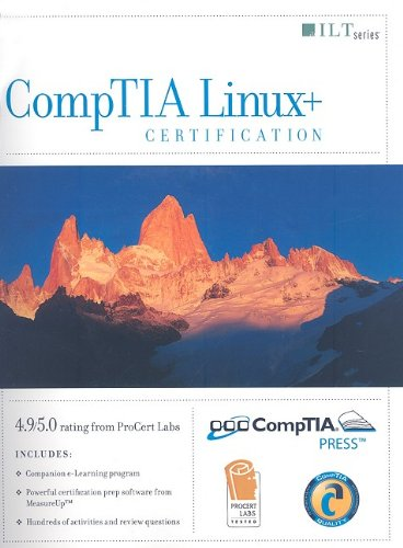 CompTIA Linux+ Certification, 2004 Objectives, 2nd Edition + MeasureUp & CBT, Student Manual