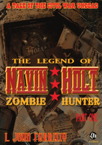The Legend Of Navin Holt - Zombie Hunter