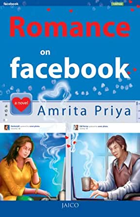 Romance on Facebook - Kindle edition by Amrita Priya, 9788184952889