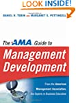 The AMA Guide to Management Developme...
