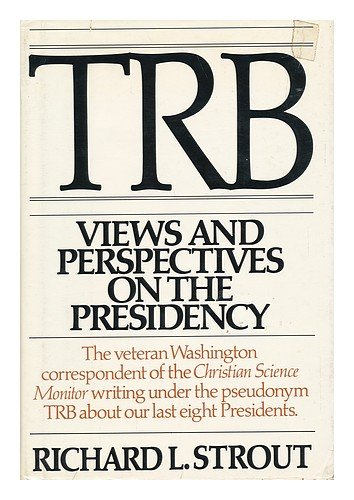 Trb, Views and Perspectives on the Presidency PDF