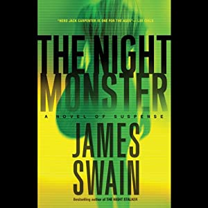 The Night Monster: A Novel of Suspense | [James Swain]