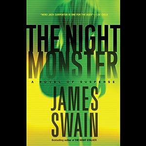 The Night Monster: A Novel of Suspense | [James Swain]