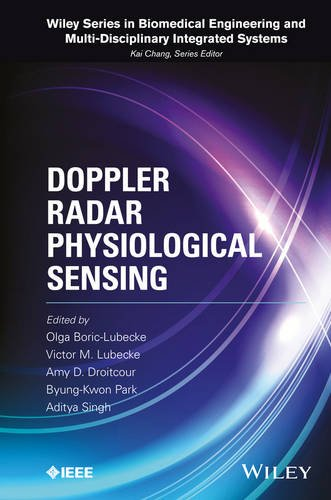 Doppler Radar Physiological Sensing (Wiley Series in Biomedical Engineering and Multi-Disciplinary Integrated   Systems.) PDF