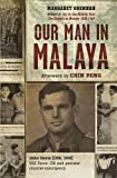 img - for Our Man in Malaya book / textbook / text book