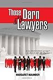 Those Darn Lawyers