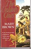 The Unlikely Ones (0099504006) by Brown, Mary