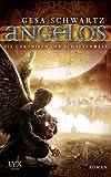Die Chroniken der Schattenwelt: Angelos