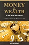 Money and Wealth in the New Millenniu...