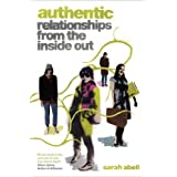 Authentic: Relationships from the Inside Outby Sarah Abell