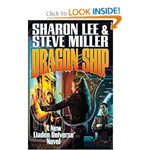 Dragon Ship (Liaden Universe) by Sharon Lee and Steve Miller
