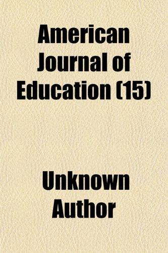 American Journal of Education (Volume 15)