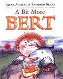 A Bit More Bert (Picture Puffin)