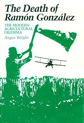 The death of Ram�n Gonz�lez: the modern agricultural dilemma