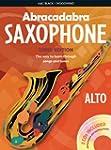 Abracadabra Saxophone: The Way to Lea...