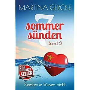 Seesterne küssen nicht: Liebesroman (Sieben Sommersünden 2)