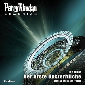 Der erste Unsterbliche (Perry Rhodan Lemuria 4) Hörbuch